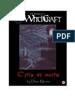 Witchcraft Citta di Morte