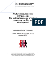 A future resource curse in Indonesia The political economy of natural resources conflict and development - Mohammad Zulfan Tadjoeddin