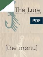 The Lure Presentation