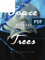 The Space Between Trees - Paperback