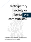 A participatory society or libertarian communism?