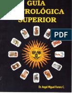 guia astrologica superior - angel miguel forero