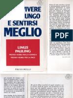 Linus Pauling - Come Vivere Felici