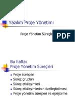 Proje Yönetim Süreçleri