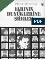 Bertolt Brecht - Yarının Büyüklerine Şiirler
