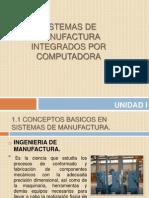 Sistema de Manufactura Integrado por Computadora.