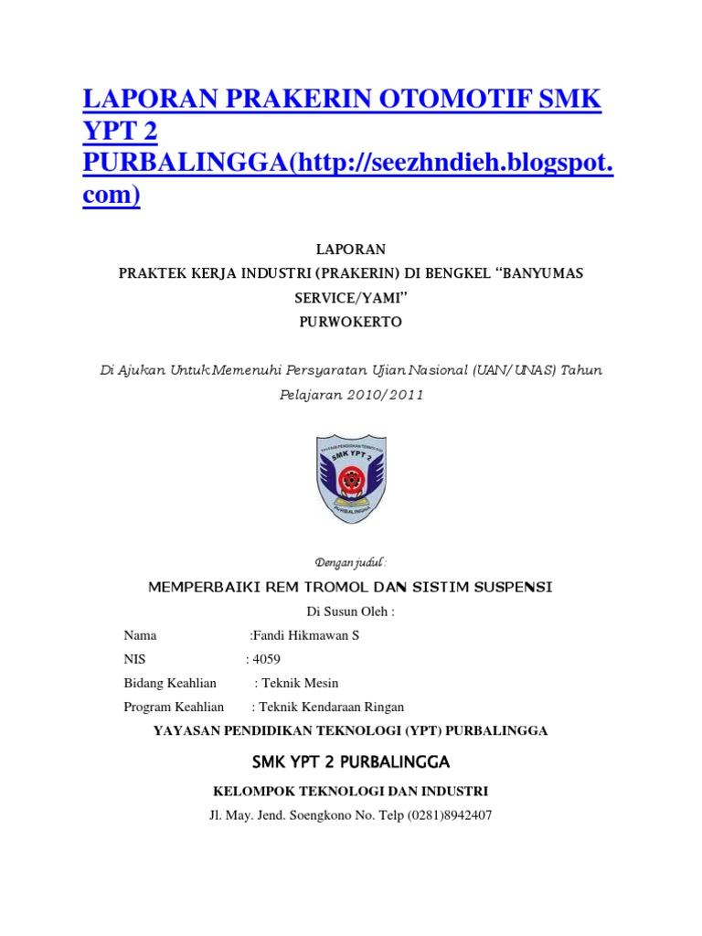 Contoh Laporan Prakerin Tkr Rem Tromol Kumpulan Contoh Laporan