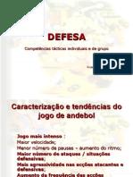 DEFESA - Competências tácticas Individuais e de Grupo - 1x1 , 2x2