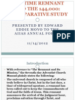 END-TIME REMNANT AND THE 144,000: A COMPARATIVE STUDY  PRESENTED BY EDWARD EDDIE MOYO TO THE AIIAS ANNUAL FORUM  11/14/2012