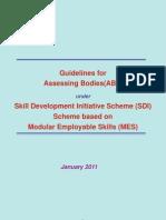 Guidelines for Assessing Bodies(ABs) under Skill Development Initiative Scheme (SDI) Scheme based on Modular Employable Skills (MES)