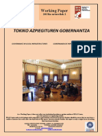 TOKIKO AZPIEGITUREN GOBERNANTZA (Eus)  GOVERNANCE IN LOCAL INFRASTRUCTURES (Basque) GOBERNANZA DE INFRAESTRUCTURAS LOCALES (Eus)