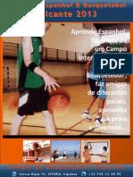 Campo de Basquetebol e espanhol em Espanha 2013