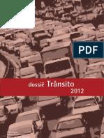 Dossiê Trânsito 2012