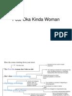 Post-Oka Kinda Woman