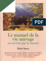 Saury Alain - Le Manuel de La Vie Sauvage