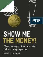 Capitulo Gratis Show Me the Money