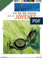 LA FE DE JESUS PARA JOVENES