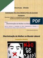 Discriminação da Mulher
