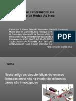 """Análise do Artigo """"Uma Analise Experimental da Capacidade de Redes Ad Hoc Veiculares"""""""