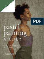 Pastel Painting Atelier by Ellen Eagle - Excerpt