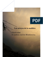 Los arroyos de la analítica  Efectividad.  El análisis real de Metahistoria.