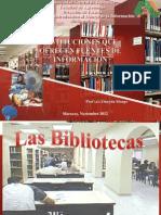 Clase Bibliotecas y Centros de Información