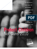 Children's Defense Fund - Protect Children Not Guns 2010 Report
