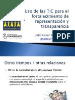 """""""Uso de las TIC para el fortalecimiento de la representación y transparencia"""""""