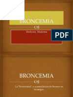 Broncemia