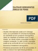 Impactul evoluţiilor demografice asupra sistemului de pensii