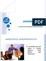 O perfil do assistente administrativo