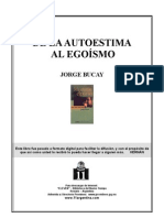 Bucay, Jorge de La Autoestima Al Egoísmo