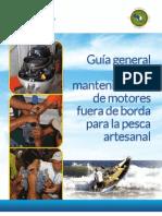 Guia general para el mantenimiento de motores fuera de borda para la pesca artesanal.