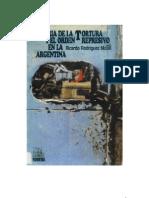 Historia de la tortura y el orden represivo en la Argentina
