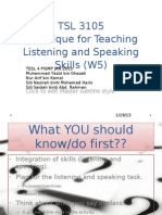 Technique for Teaching Listening and Speaking Skills (W5)