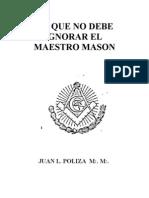 Juan Poliza Lo Que Debe Saber Un Maestro Mason