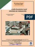 Desarrollo Económico Local. CENTROS DE FORMACION (Es) Local Economic Development. TRAINING CENTERS (Es) Tokiko Ekonomi Garapena. IKASTETXEAK (Es)