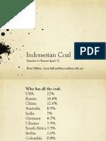 Indonesian Coal, Sunrise to Sunset