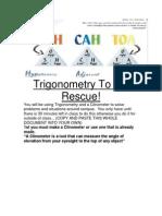 Trigonometry To the Rescue!