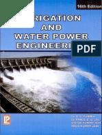 Irrigation and Water Power Engineering by Dr. b. c. Punmia- Dr. Pande Brij Basi Lal- Ashok Kumar Jain- Arun Kumar Jain