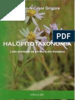 Halofitotaxonomia. Lista plantelor de saratura din Romania/ List of Romanian salt tolerant plants. Marius-Nicusor Grigore