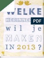 Welke herinnering wil je maken in 2013?