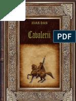 Ioan Dan - Cavalerii [ Book.dirlink.ro ] (1)