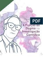 A função do dogma na investigação científica, de Thomas Kuhn