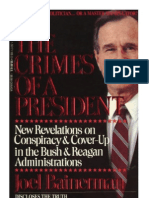 Joel Bainerman - The Crimes of a President(1992) G.H.W. Bush