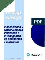 Inspecciones y Observaciones Planeadas e Investigacion de Accidentes e Incidentes.
