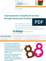 Improvements in Quality of Services through Timely Post-Training Support