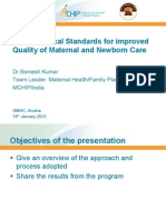 Use of Clinical Standards for Improved Quality of Maternal and Newborn Care