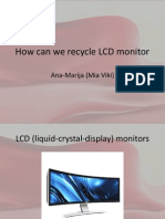 Recycling LCD screen