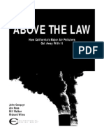 Above the Law in California